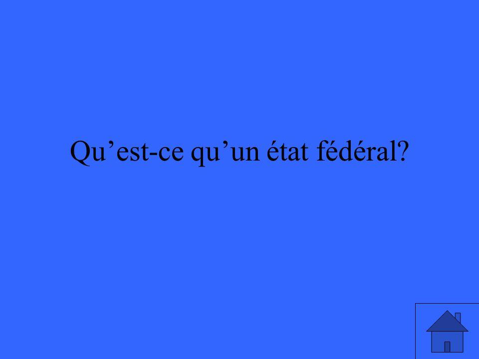 Quest-ce quun état fédéral?