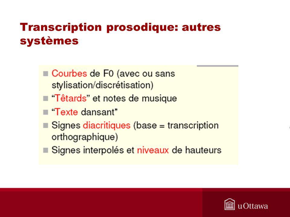 Transcription prosodique: autres systèmes