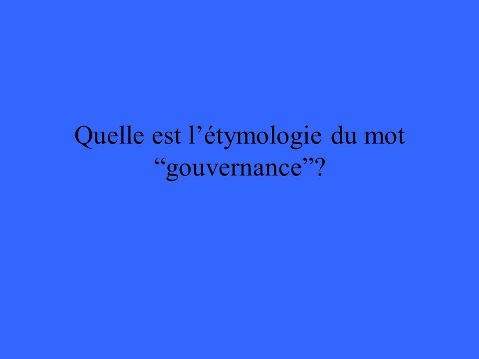 Quelle est létymologie du mot gouvernance?