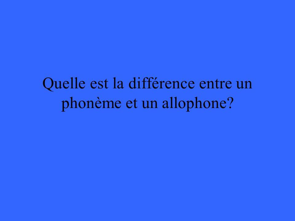 Quelle est la différence entre un phonème et un allophone?