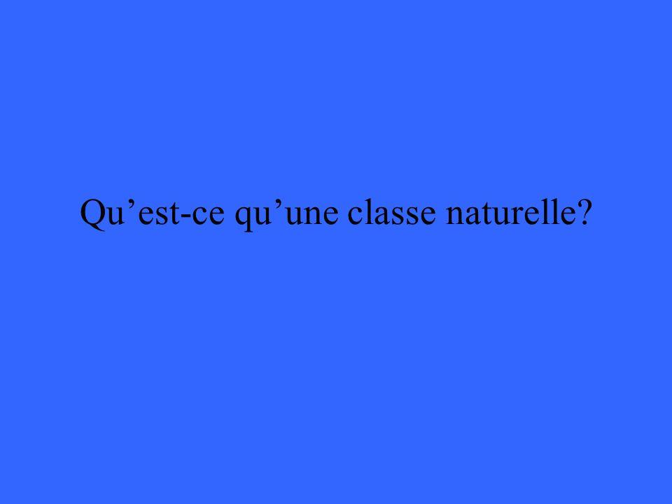 Quest-ce quune classe naturelle?