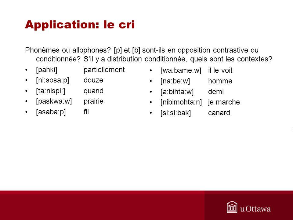 Application: le cri Phonèmes ou allophones.