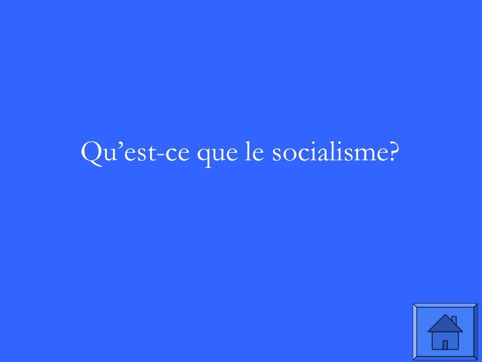 Quest-ce que le socialisme?