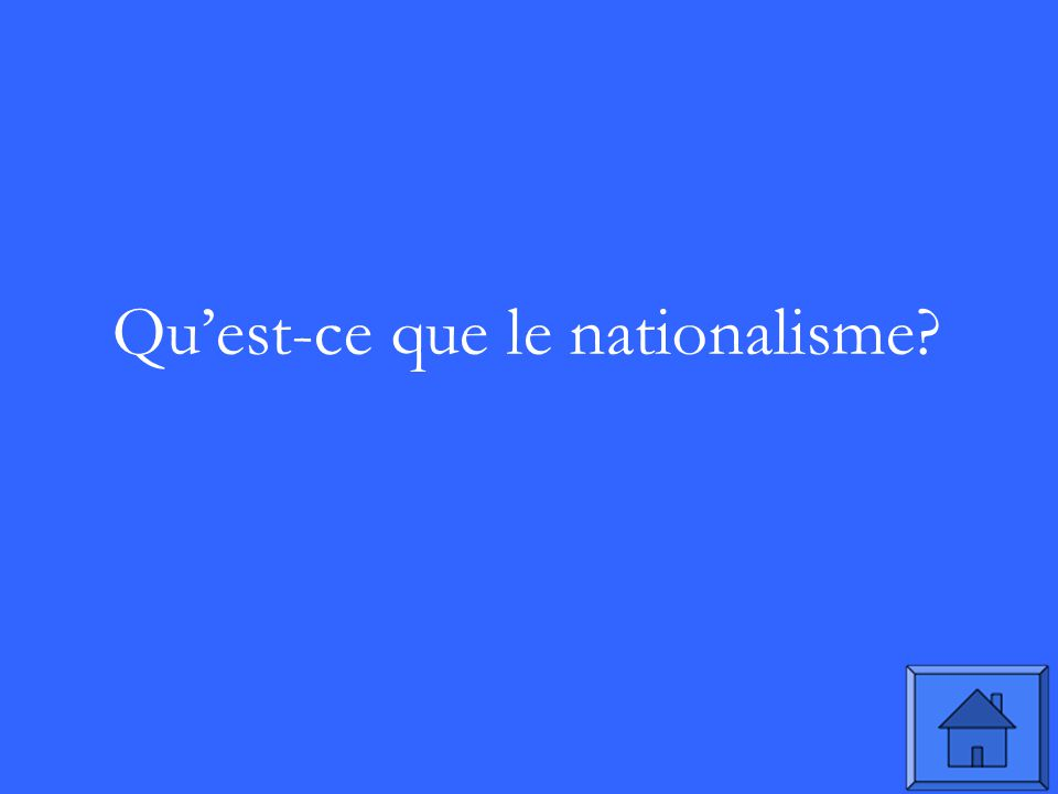 Quest-ce que le nationalisme