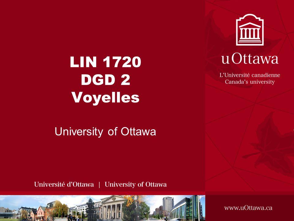 LIN 1720 DGD 2 Voyelles University of Ottawa