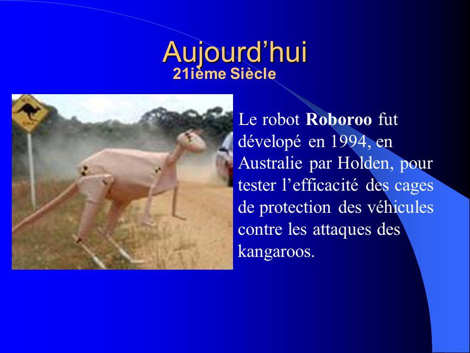 Le robot Roboroo fut dévelopé en 1994, en Australie par Holden, pour tester lefficacité des cages de protection des véhicules contre les attaques des