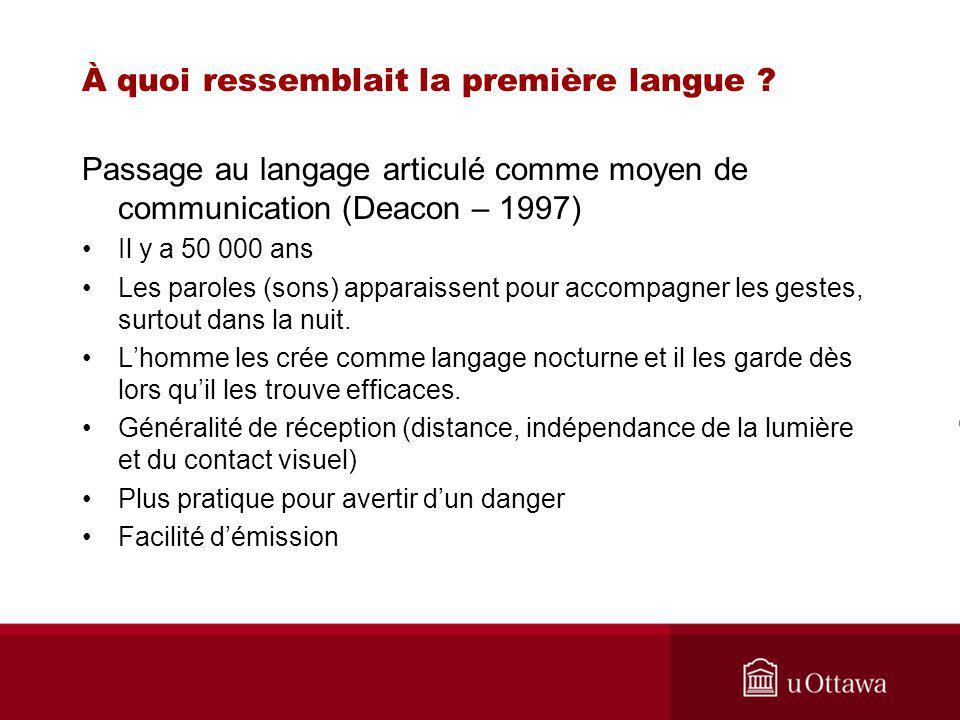 À quoi ressemblait la première langue .