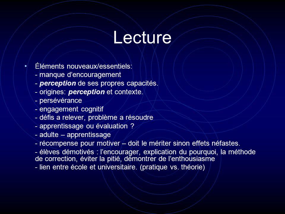 Lecture Éléments nouveaux/essentiels: - manque dencouragement - perception de ses propres capacités.