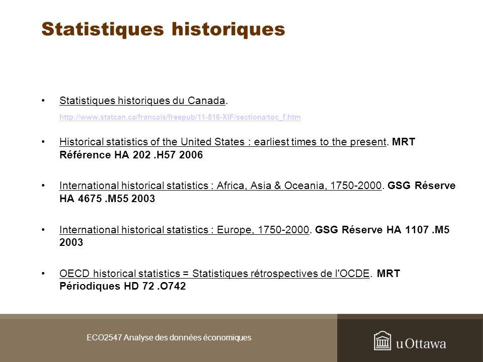 ECO2547 Analyse des données économiques Statistiques historiques Statistiques historiques du Canada.