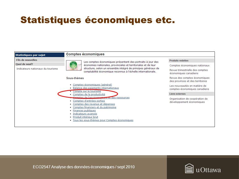 ECO2547 Analyse des données économiques / sept 2010 Statistiques économiques etc.
