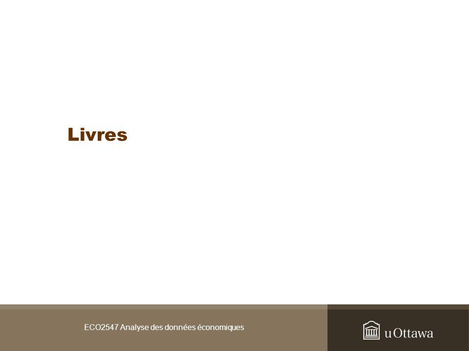 ECO2547 Analyse des données économiques / sept 2008 Résultats … Voir larticle de revue