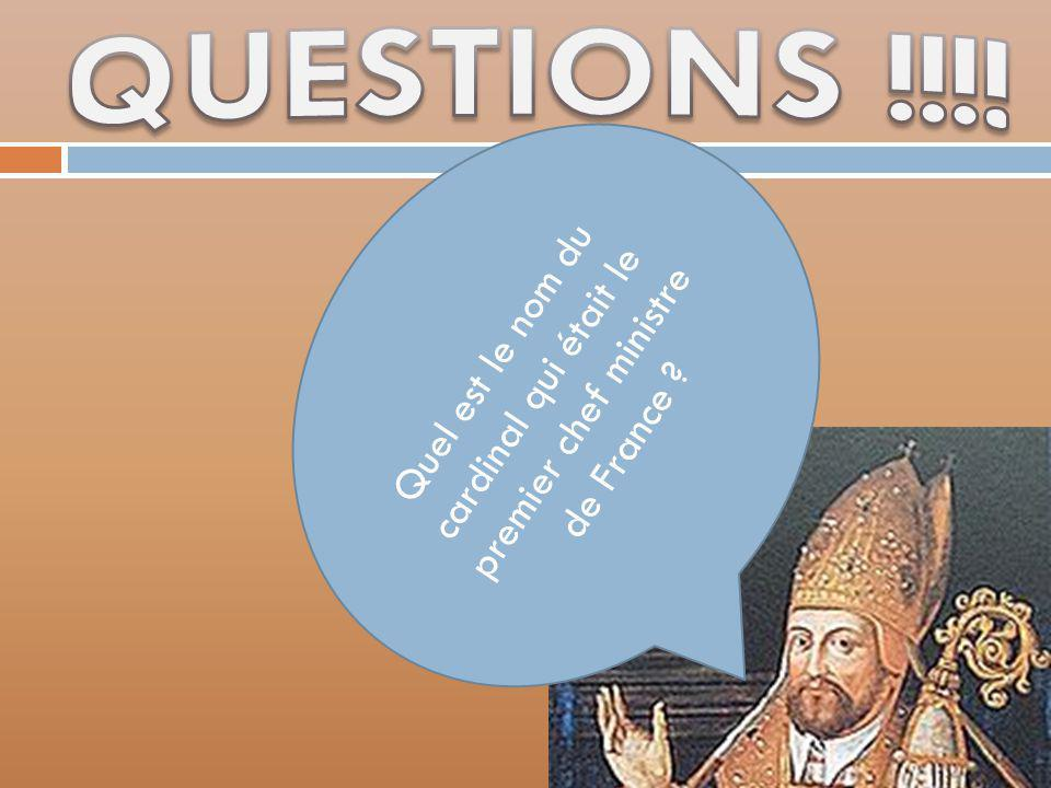Quel est le nom du cardinal qui était le premier chef ministre de France ?