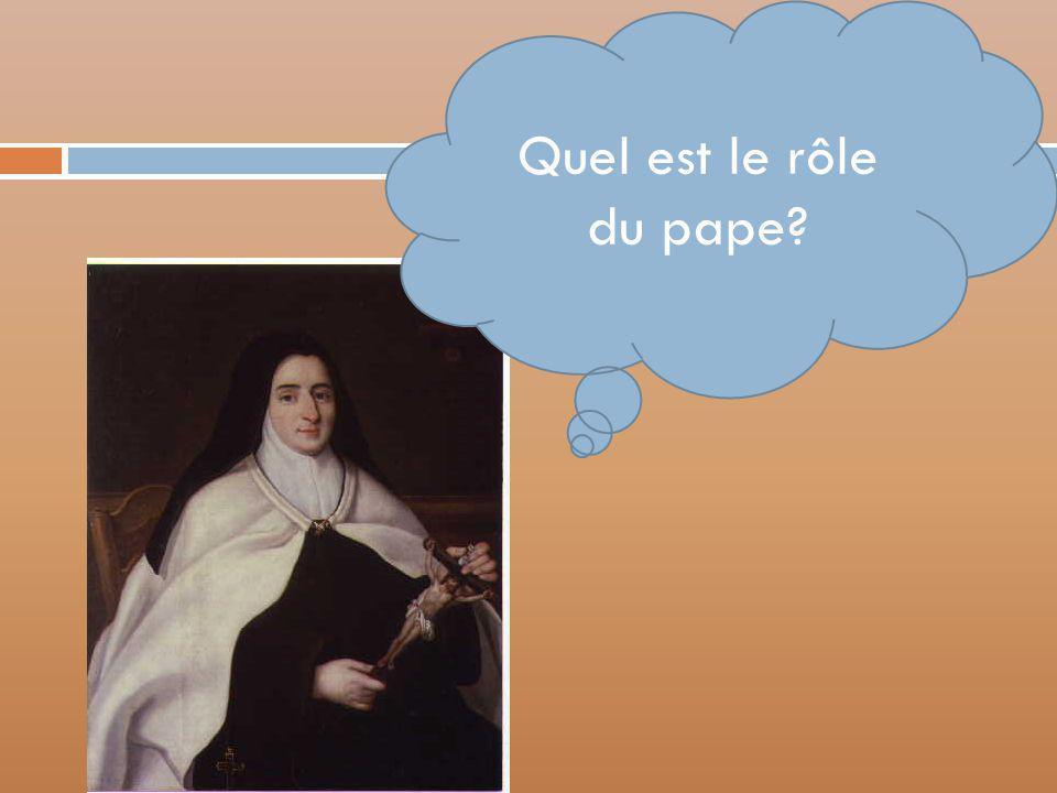 Quel est le rôle du pape?