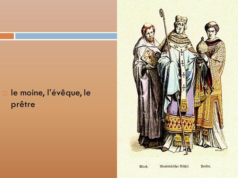 le moine, lévêque, le prêtre