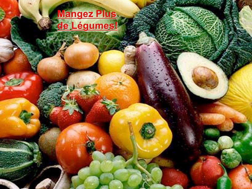 Mangez Plus de Légumes!