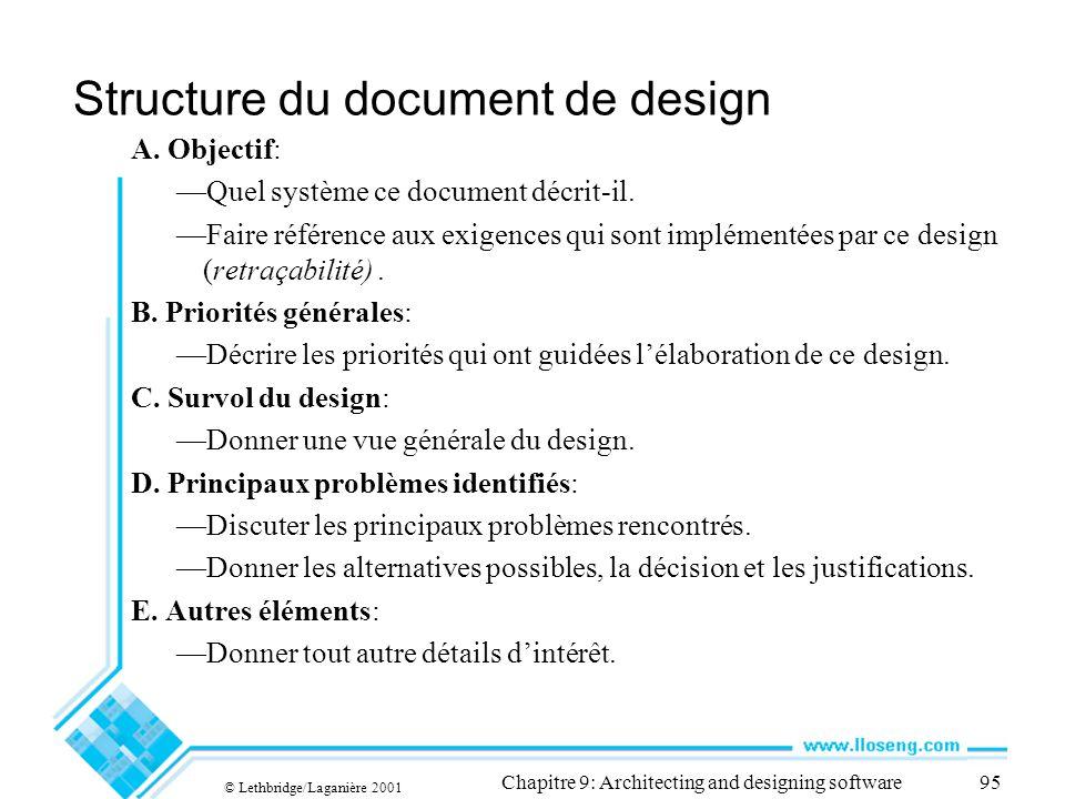 © Lethbridge/Laganière 2001 Chapitre 9: Architecting and designing software95 Structure du document de design A.