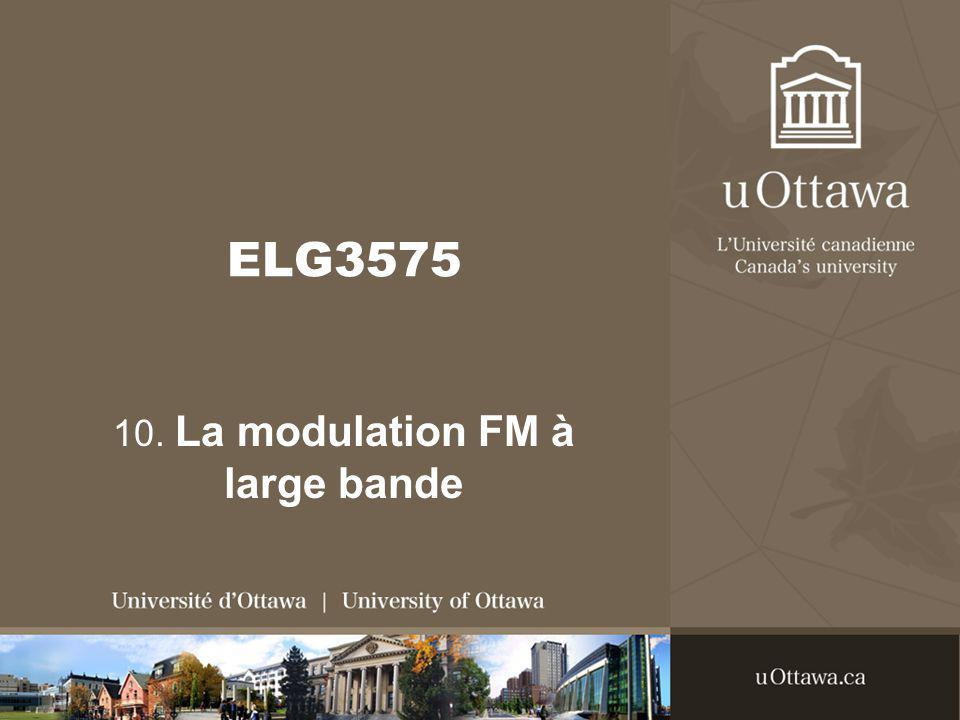 ELG3575 10. La modulation FM à large bande