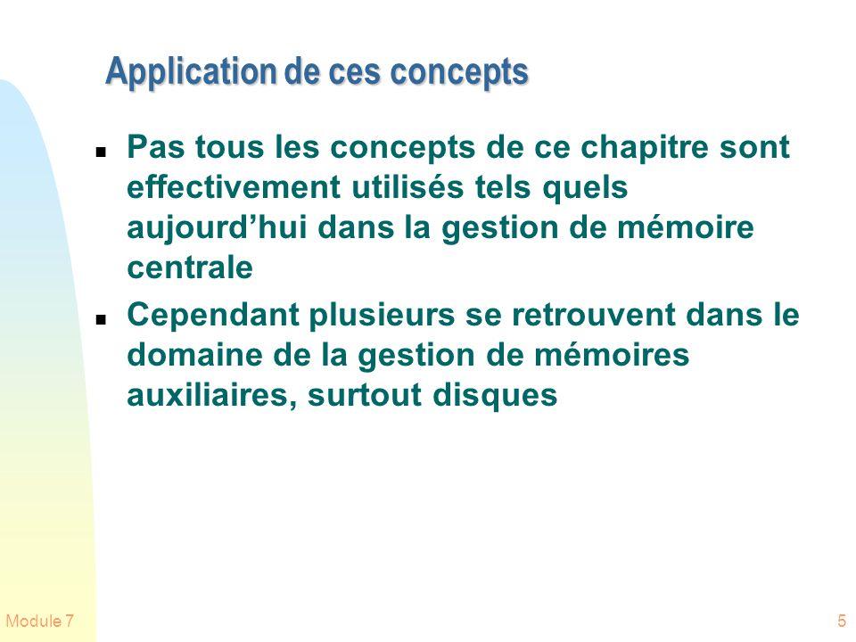 Module 75 Application de ces concepts n Pas tous les concepts de ce chapitre sont effectivement utilisés tels quels aujourdhui dans la gestion de mémo