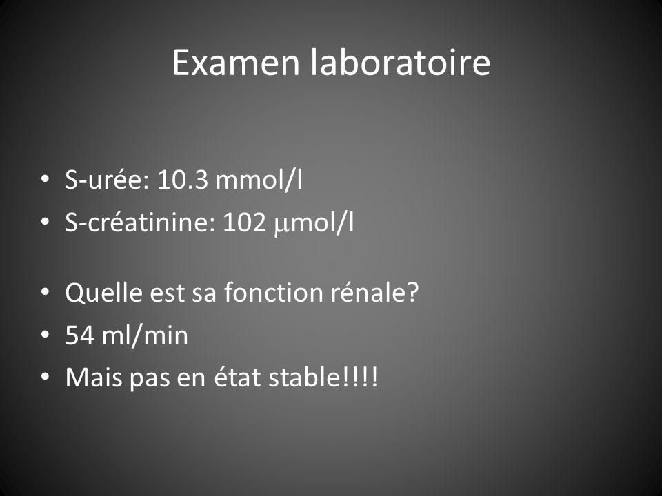 Examen laboratoire S-urée: 10.3 mmol/l S-créatinine: 102 mol/l Quelle est sa fonction rénale.