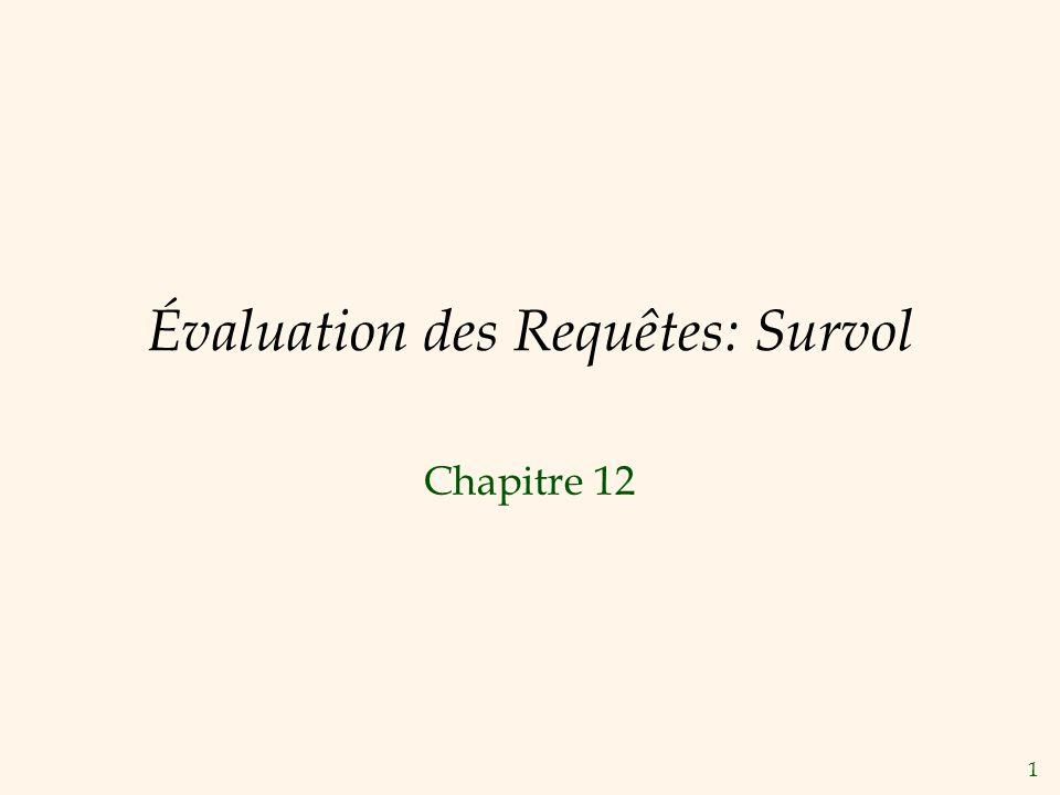 1 Évaluation des Requêtes: Survol Chapitre 12