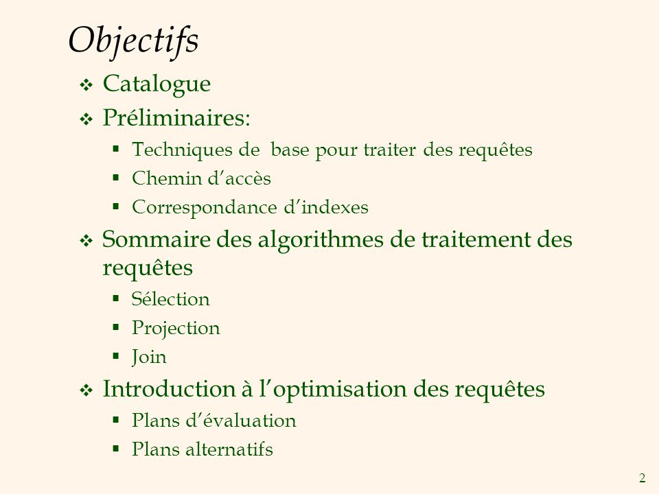 13 Join: Sort-Merge (R S) « Jointure à tri-fusion ».