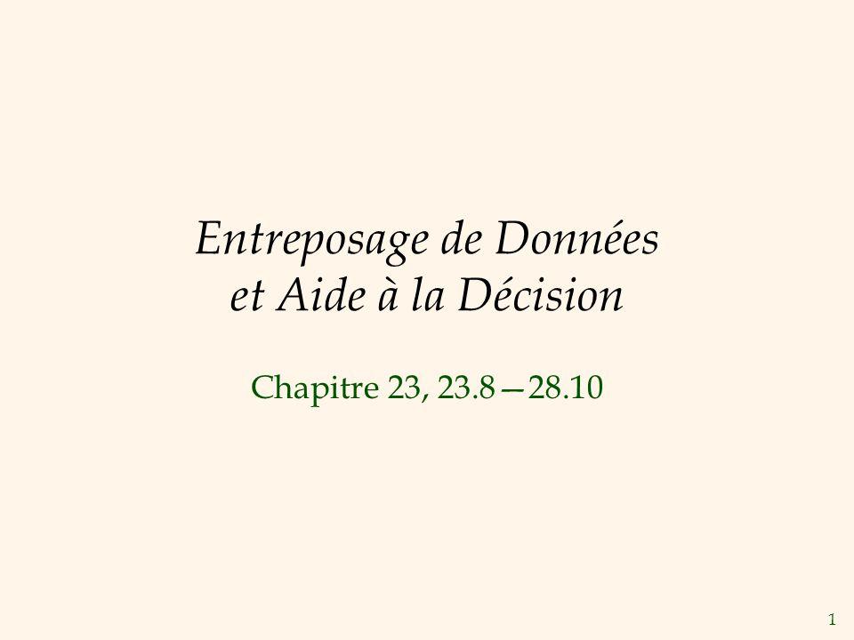 1 Entreposage de Données et Aide à la Décision Chapitre 23, 23.828.10