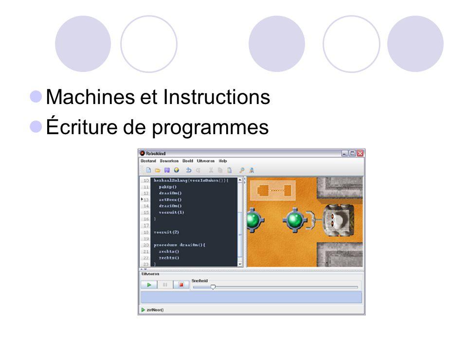 Langage de programmation pour RoboMind Comment savez-vous quelles sont les instructions que vous pouvez utiliser.