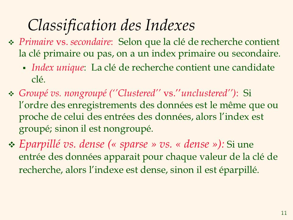 11 Classification des Indexes Primaire vs.