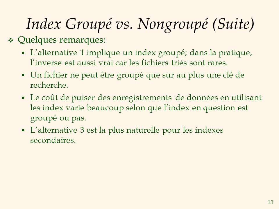 13 Index Groupé vs.