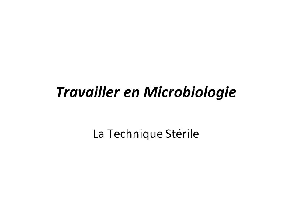 Transferts par la Technique Stérile Répéter les mêmes étapes pour inoculer le nouveau tube –Retirer capuchon –Chauffer louverture –Inoculer –Chauffer louverture –Fermer le tube Inoculation