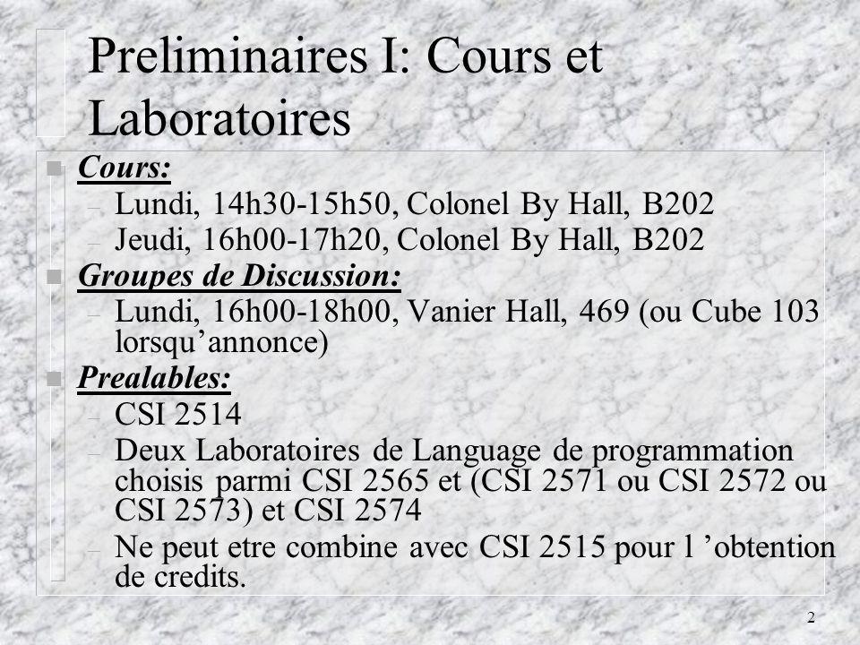 13 Classification des Languages de Programmation III n Programmation Fonctionnelle: Un programme est un appel de fonction avec un certain nombre de parametres, qui eux-meme peuvent etre des appels d autres fonctions.