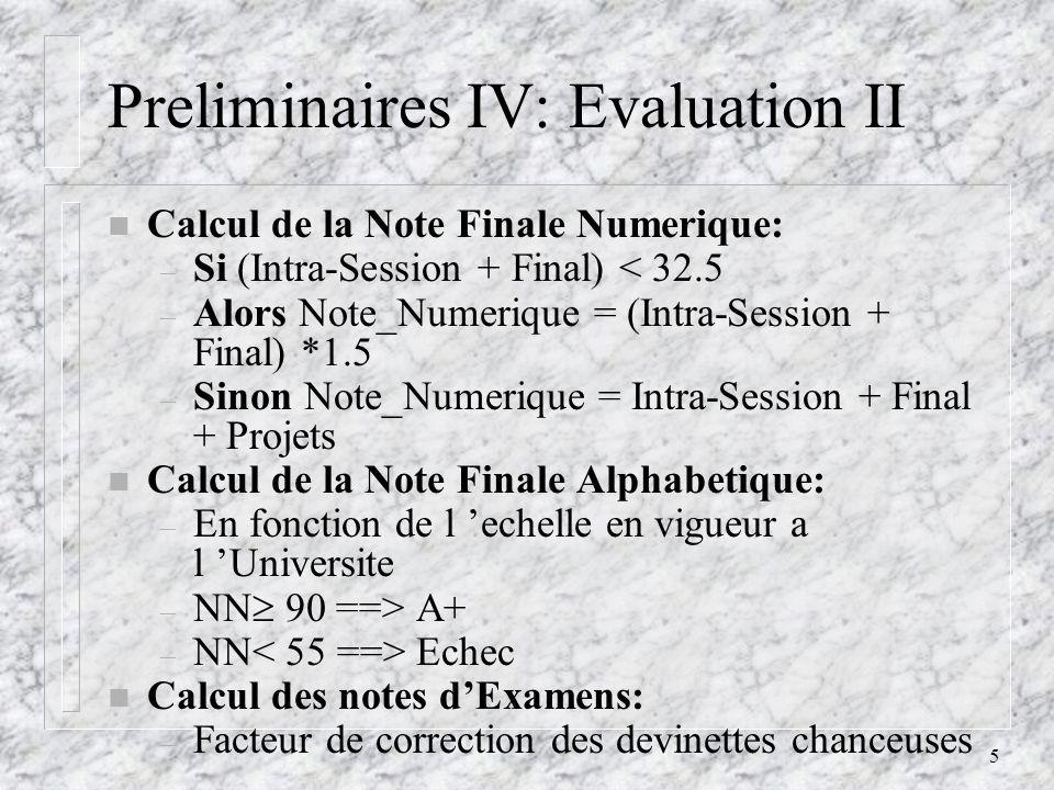 6 Objectif du Cours n Letude de concepts de base communs a tous les languages de programation: – Criteres d evaluation de ces languages.