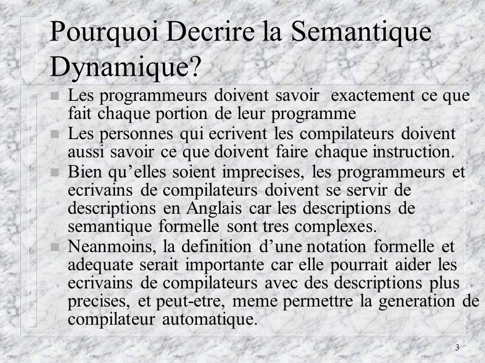 3 Pourquoi Decrire la Semantique Dynamique.