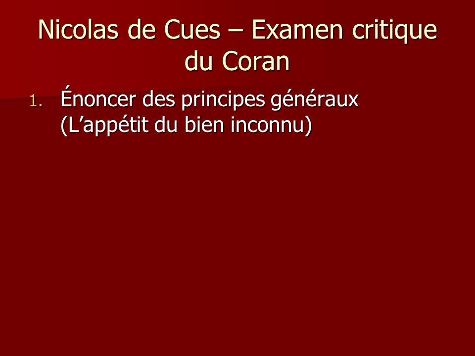 Nicolas de Cues – Examen critique du Coran 1. Énoncer des principes généraux (Lappétit du bien inconnu)
