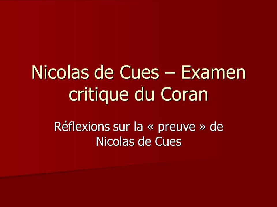 Nicolas de Cues – Examen critique du Coran Réflexions sur la « preuve » de Nicolas de Cues