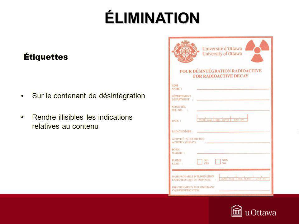 Étiquettes Sur le contenant de désintégration Rendre illisibles les indications relatives au contenu Sur le contenant de désintégration Rendre illisib