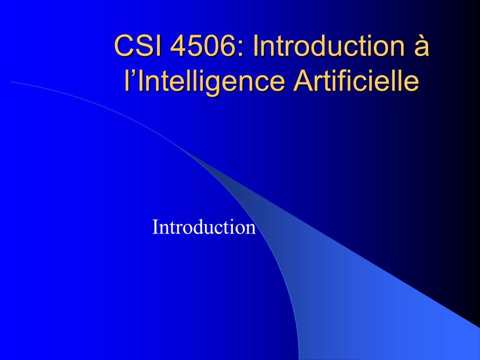 CSI 4506: Introduction à lIntelligence Artificielle Introduction