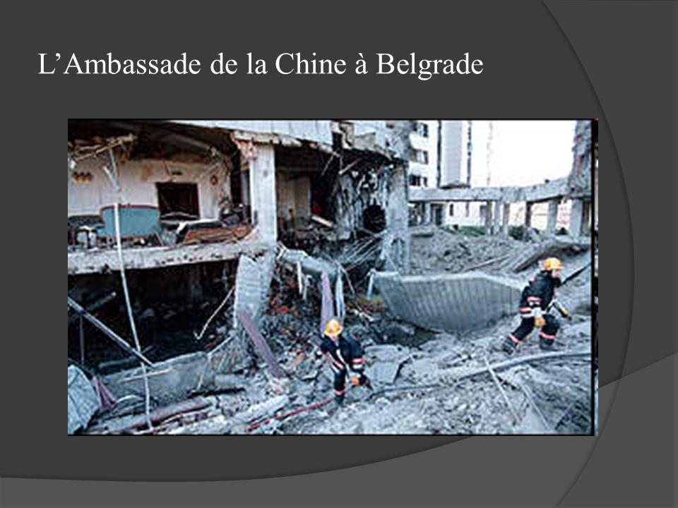 LAmbassade de la Chine à Belgrade