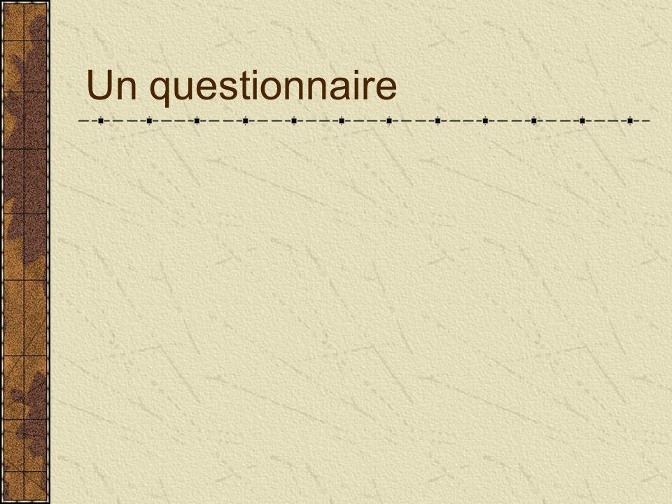 Un questionnaire