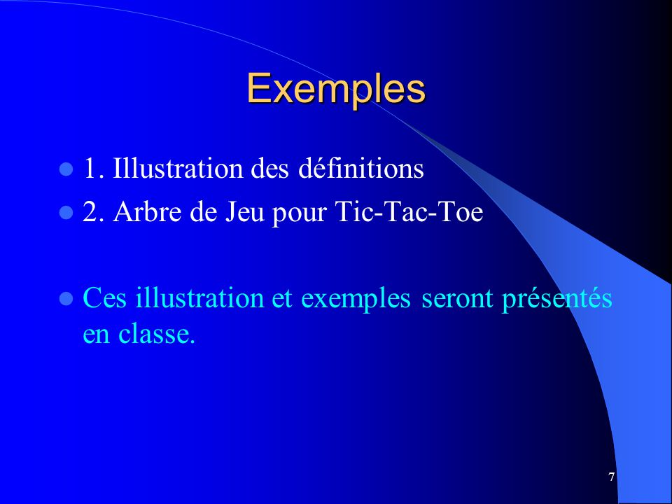 18 Exemples (Deux exemples seront présentés en classe)