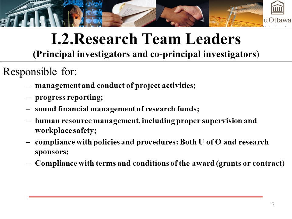 8 I.3.Research Enterprise Structure Research Team RGESTTBE International Research Ethics Animal Care Biohazards Faculty Research Facilitators Faculty Administrators Financial Services Human Resources GRIP RESEARCH GRANTS AND ETHICS SERVICES