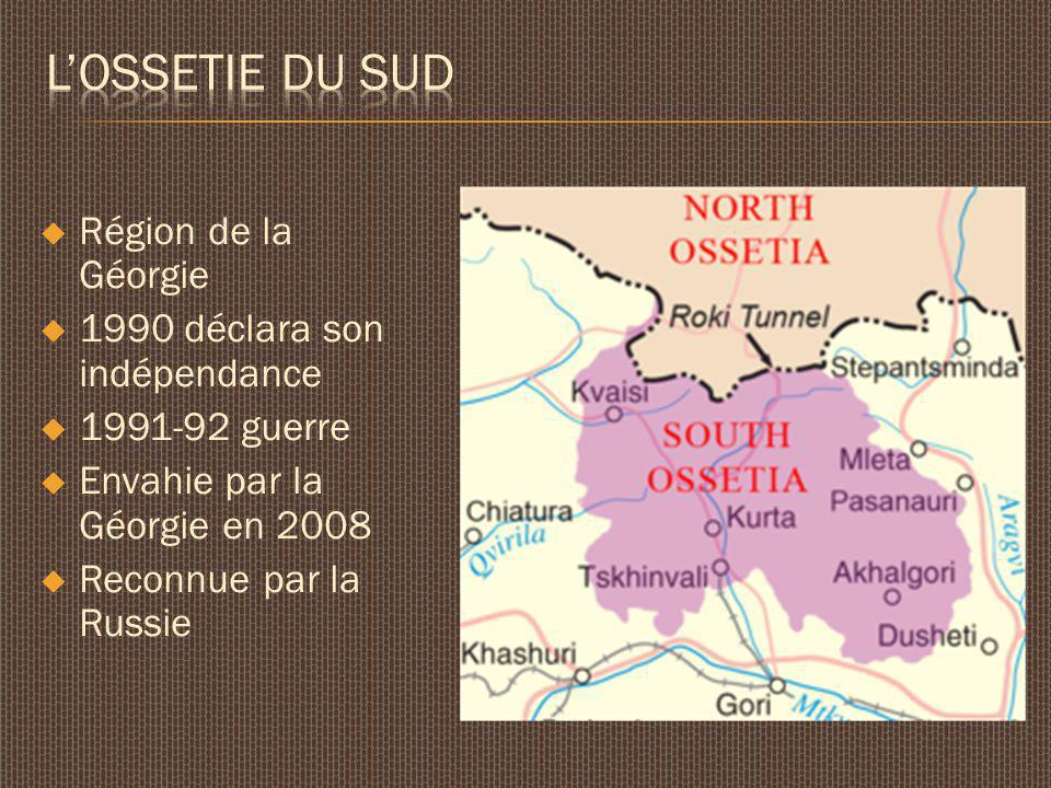 Région de la Géorgie 1990 déclara son indépendance 1991-92 guerre Envahie par la Géorgie en 2008 Reconnue par la Russie