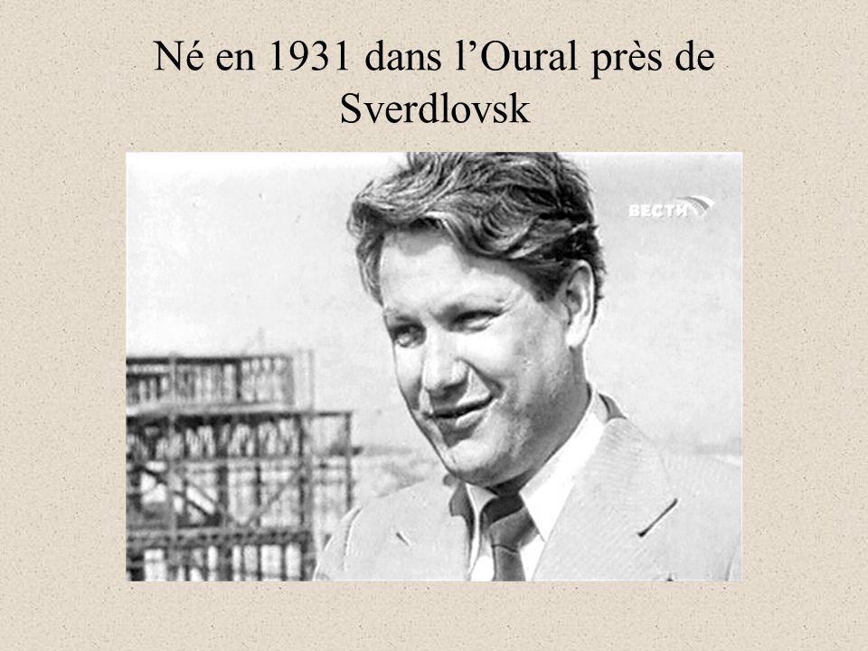 Né en 1931 dans lOural près de Sverdlovsk
