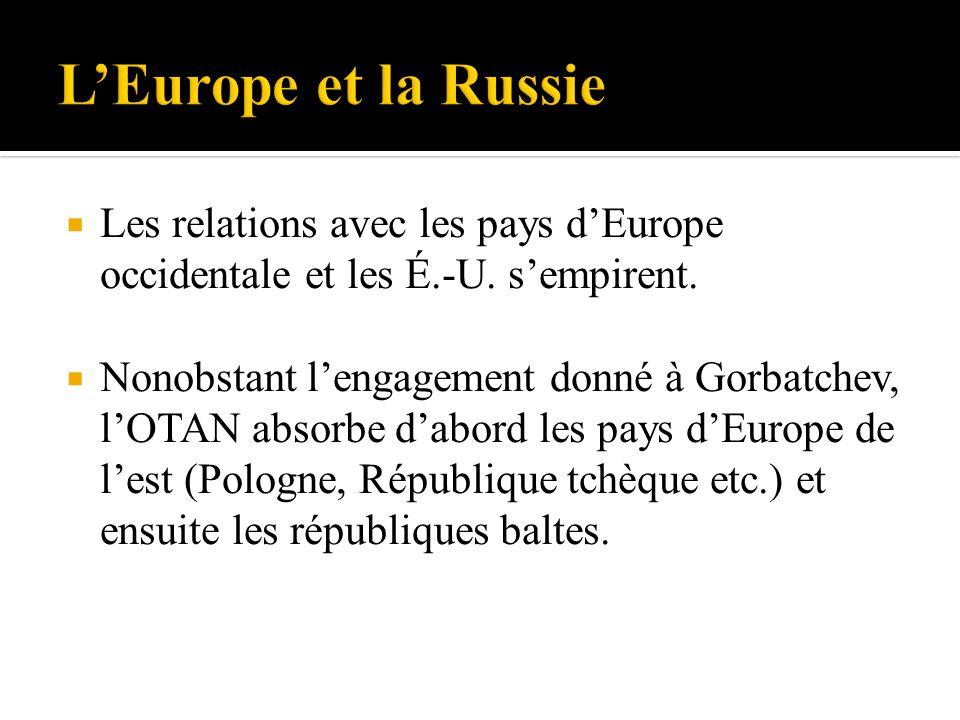 Les relations avec les pays dEurope occidentale et les É.-U.