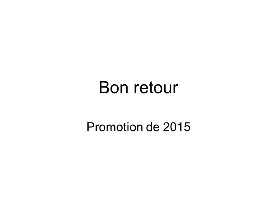Bon retour Promotion de 2015