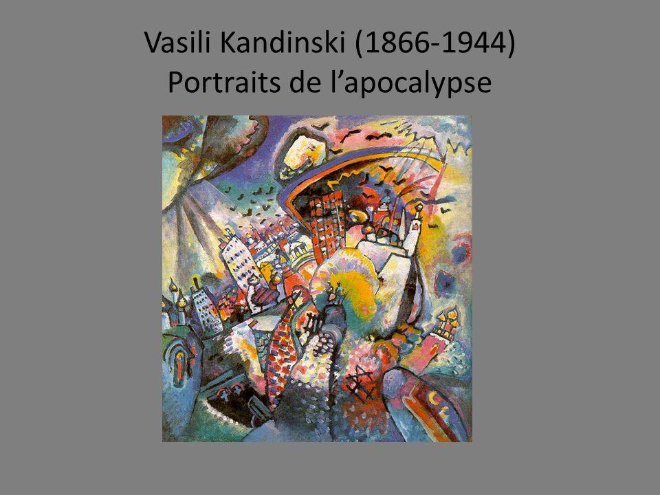 Vasili Kandinski (1866-1944) Portraits de lapocalypse