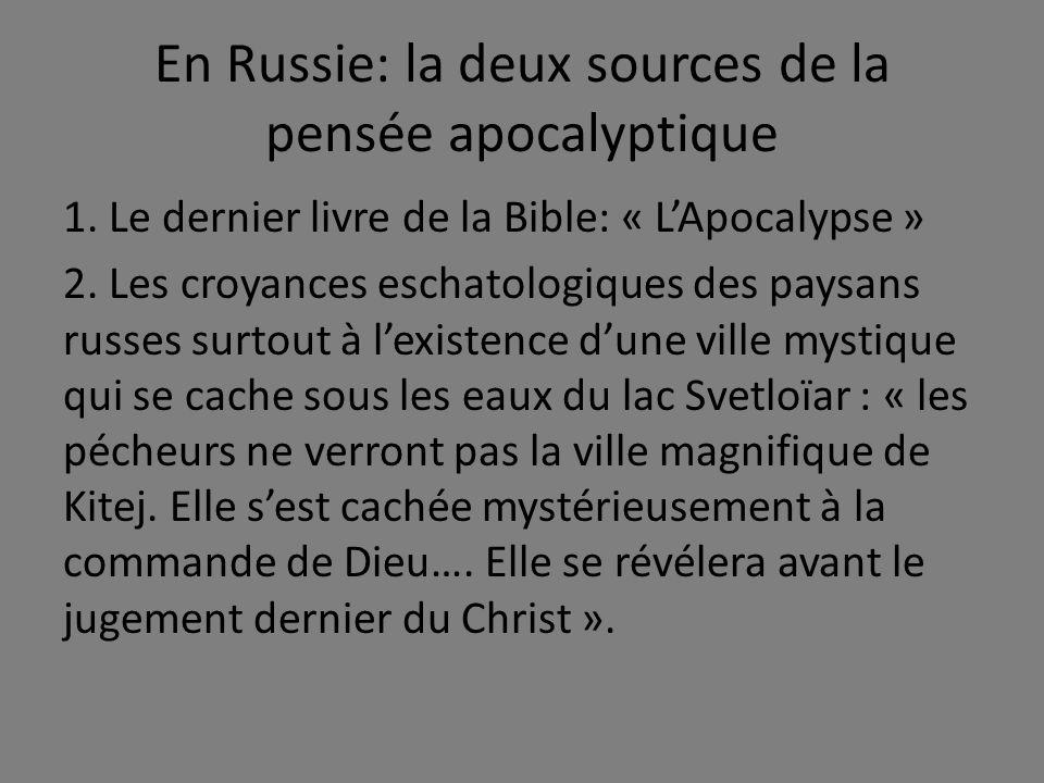 En Russie: la deux sources de la pensée apocalyptique 1.