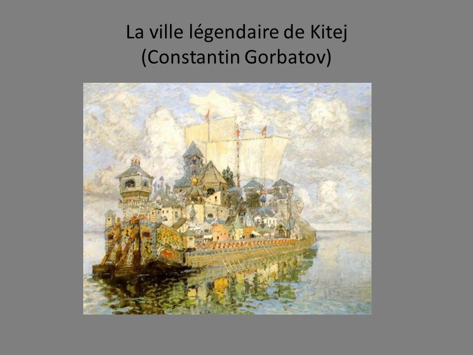 La ville légendaire de Kitej (Constantin Gorbatov)