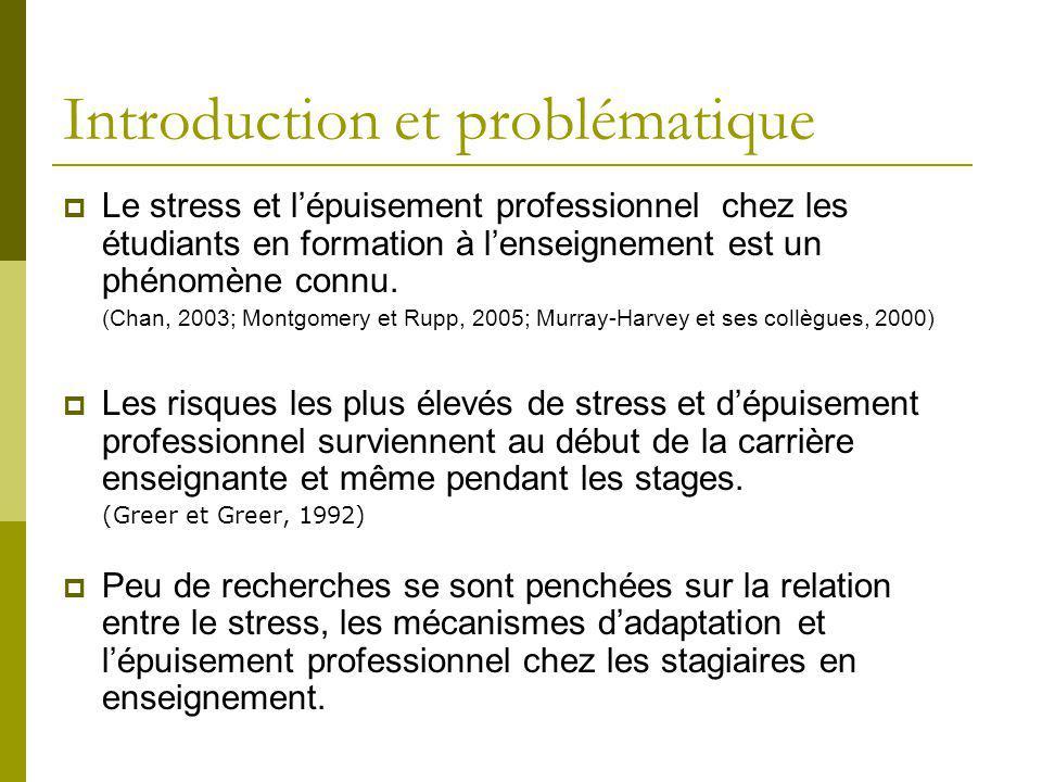 Introduction et problématique Le stress et lépuisement professionnel chez les étudiants en formation à lenseignement est un phénomène connu. (Chan, 20
