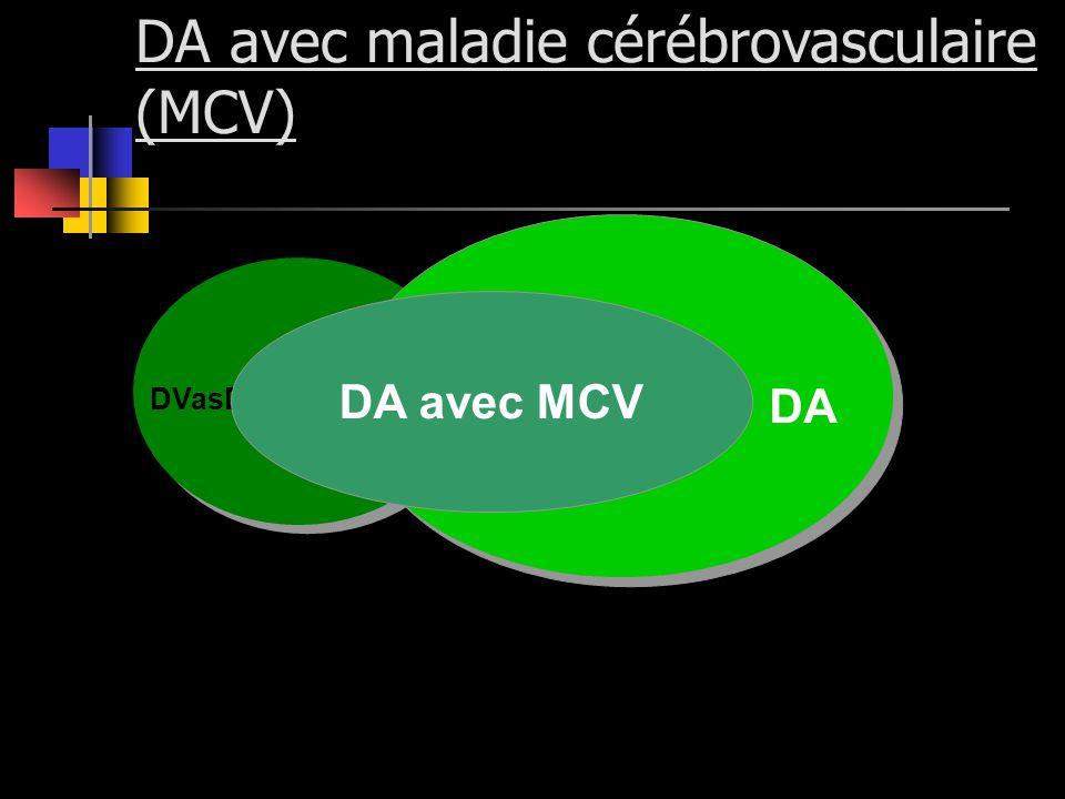 DA avec maladie cérébrovasculaire (MCV) DVasD DA avec MCV DA